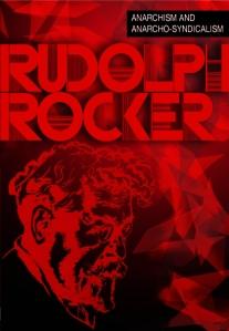 Rudolf Rocker Anarchism and Anarchosyndicalism cover